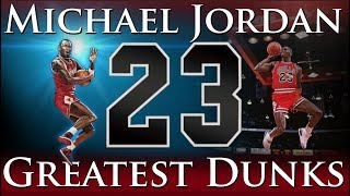 Greatest Dunks of Michael Jordan's Career