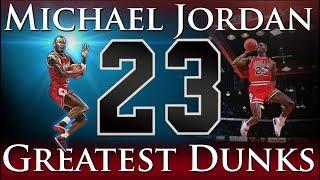 Greatest Dunks of Michael Jordan