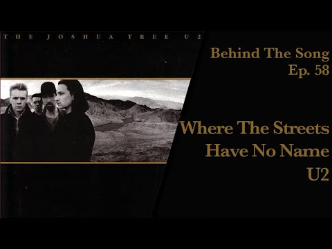 Behind-The-Song-Episode-58-U2-Where-The-Streets-Have-No-Name