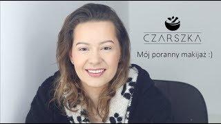 Mój poranny makijaż :D - Czarszka -
