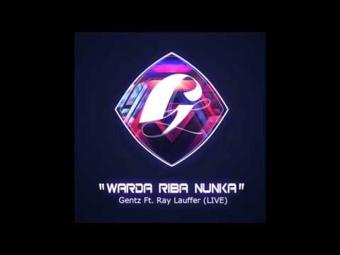 Gentz Live - Warda Riba Nunka (Mi Stimabo For Real)