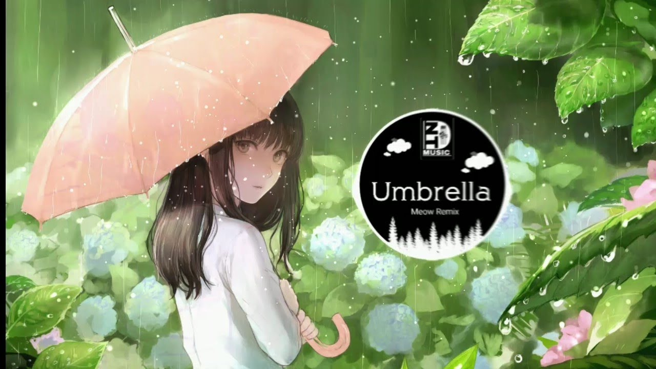 Umbrella ( Meow Remix ) | Nhạc gây nghiện trên Tiktok Trung Quốc | Douyin Music #1
