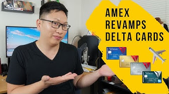 Amex REVAMPS Delta Cards with NEW BENEFITS (Good and Bad)