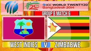 (Cricket Game) ICC T20 World Cup 2014 - West Indies v Zimbabwe Group B Match 6
