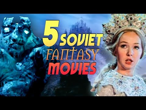 5 Soviet Fantasy Films You Need To See!