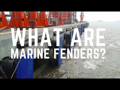 Marine Rubber Fenders: What are they? Popular types of fenders