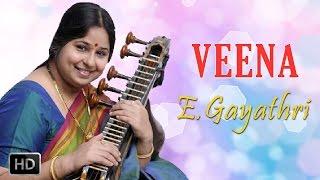 Classical Instrumental - Veena - Mokshamu Galada - E.Gayathri