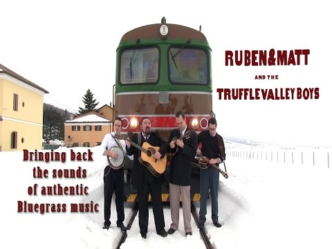 Ruben & Matt and the Truffle Valley Boy - Bringing back the sound of authentic Bluegrass music
