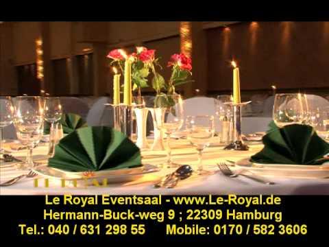 Le Royal Eventsaal , Festsaal , Hochzeitssaal Veranstaltungssaal in Barmbek Hamburg www.Le-Royal.de