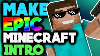How To Make A Minecraft Intro On Android