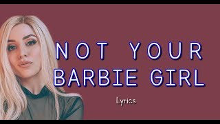 Gambar cover Ava Max   Not Your Barbie Girl Lyrics
