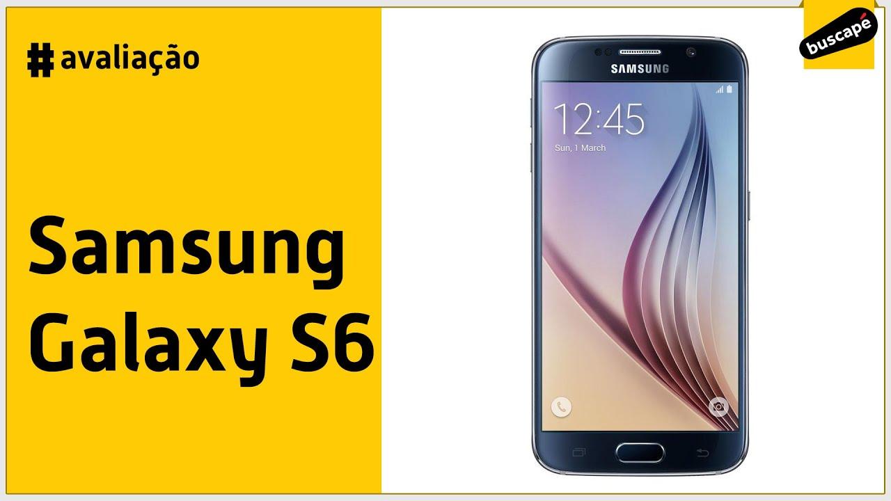 7b012a82e Samsung Galaxy S6 - Avaliação - YouTube