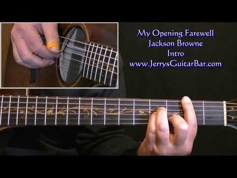 How To Play Jackson Browne My Opening Farewell (intro only)