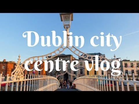 DUBLIN, IRELAND🇮🇪 City Centre Vlog!! April 2019