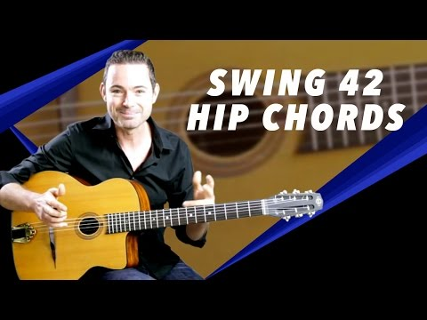 Swing 42 - Hip Chords To Transform The Bridge - Gypsy Jazz Guitar Secrets