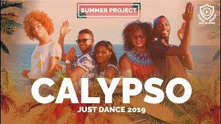 CALYPSO - JUST DANCE 2019 // START DANCING