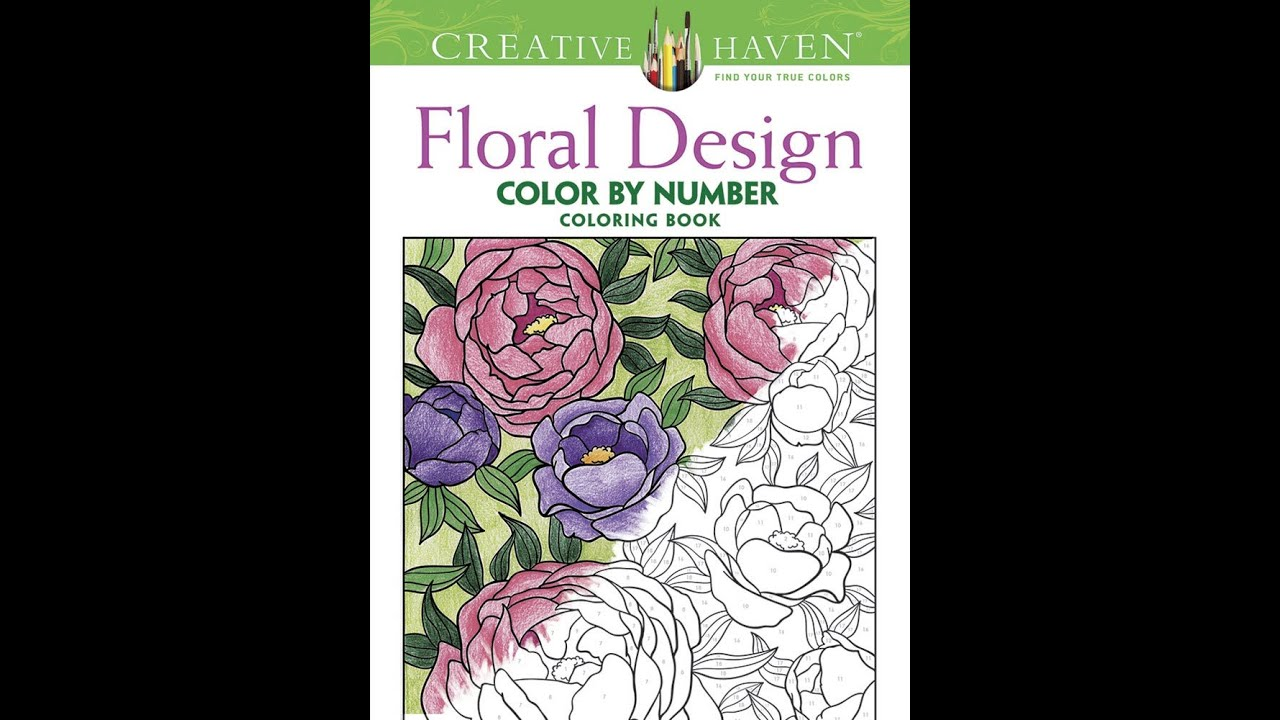 Flip Through Dover Creative Haven Color By Number Floral Designs