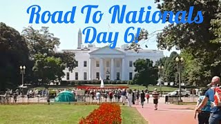 Road to Nationals Day 6! (Washington D.C!)