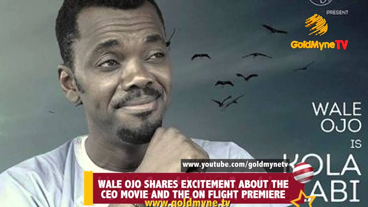 Download WALE OJO SHARES EXCITEMENT ABOUT THE CEO MOVIE AND THE ON FLIGHT PREMIERE