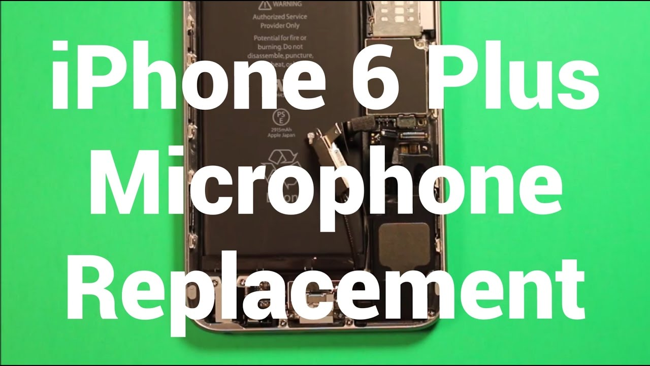 buy popular 0012c 72d0a iPhone 6 Plus Microphone Replacement How To Change