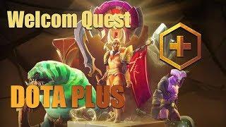 Dota Plus Быстро выполняем [ Welcome Quests Part 1,2,3 ! ]