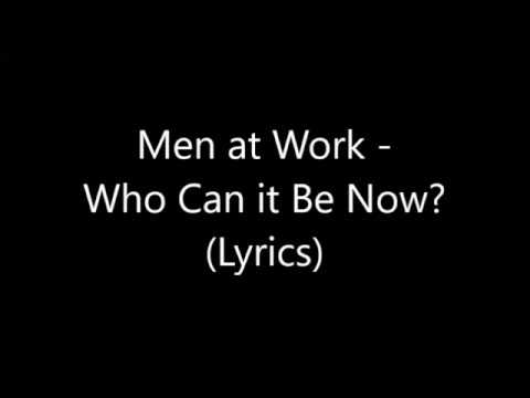 Men at Work - Who Can it Be Now? (Lyrics)