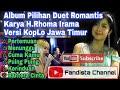 Album Pilihan Duet Romantis Karya H.Rhoma Irama Versi Koplo Jawa Timur