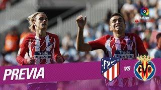Previa Atlético de Madrid vs Villarreal CF