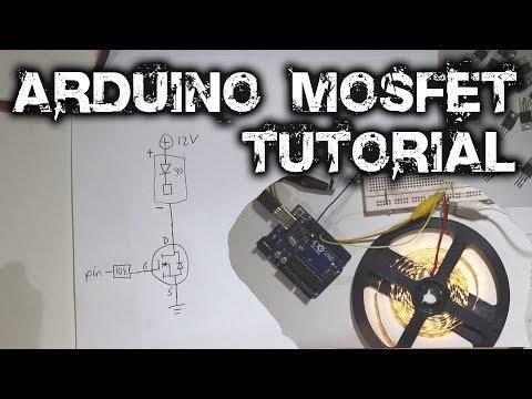 Arduino Mosfet Tutorial