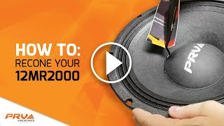 PRV 12MR2000 Recone Video (How to recone your speaker)