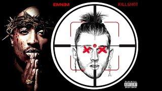 2Pac - KILLSHOT [Eminem MGK Diss]