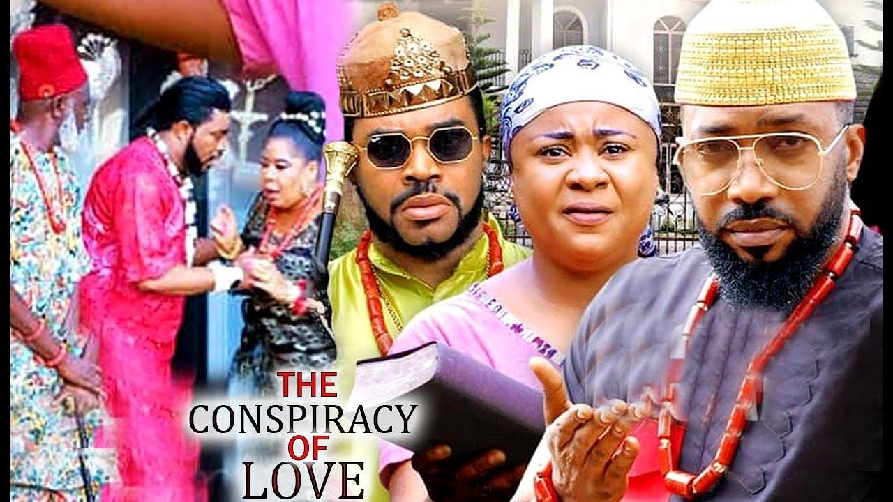 Download THE CONSPIRACY OF LOVE SEASON 9&10 - FREDRICK LEONARD 2021 LATEST NIGERIAN NOLLYWOOD MOVIE.