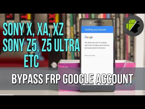 Remove Disable Bypass google account Sony Xperia X, XA, Z5 Android 6.0.1 newest method