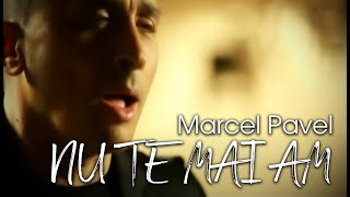 Repeat youtube video Marcel Pavel - Nu te mai am ( Official Video )
