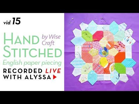 """EPP appliqué - Vid 15 """"Hand Stitched"""" - Designer Series"""