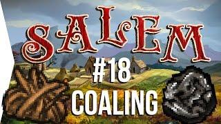 Surviving Salem #18: Coaling ► Crafting MMO Game