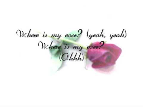 NLT - Where Is My Rose (with lyrics!)