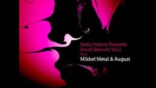 """Mikkel Metal """"S and I"""" (Original Mix)"""