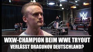 wXw Champion Ilja Dragunov beim WWE Tryout in Köln - Verlässt er Deutschland?