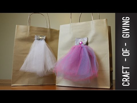 How to make Tulle Dress Gift Bags  | Craft of Giving