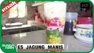 Cara Membuat Es Jagung Manis Buah Nangka - Resep Minuman Segar Indonesia - Bunda Airin