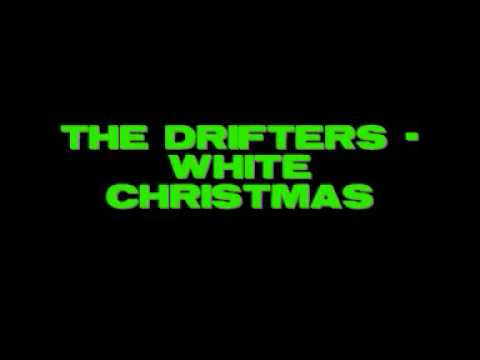 Christmas Song = The Drifters - White Christmas