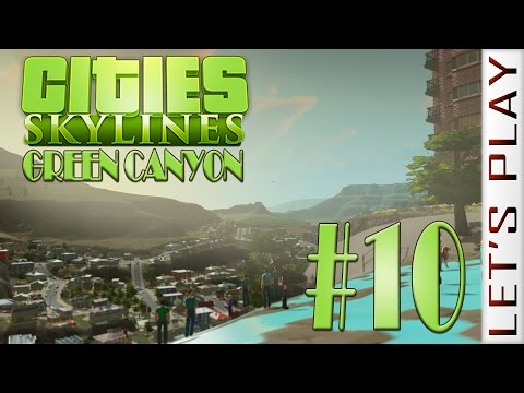 Green Canyon #10 - Cities: Skylines