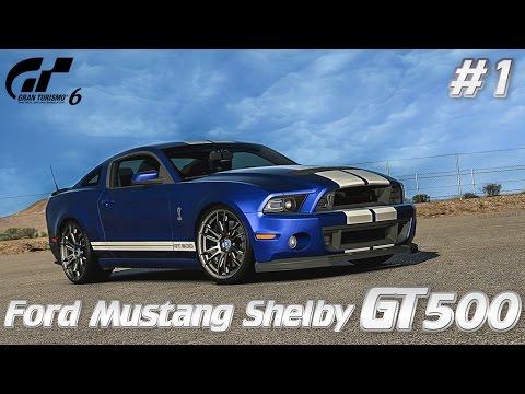 Gran Turismo 6. Прохождение с вебкой и рулём Logitech G25. Ford Mustang Shelby GT500 на Nürburgring.