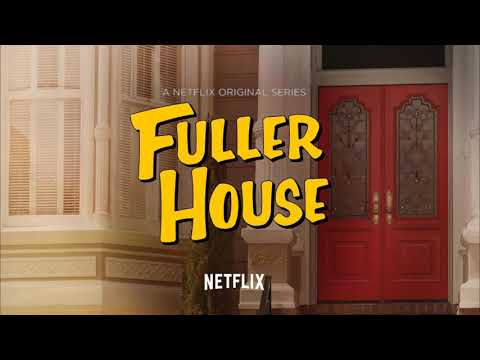 Fuller House Music - I Like It