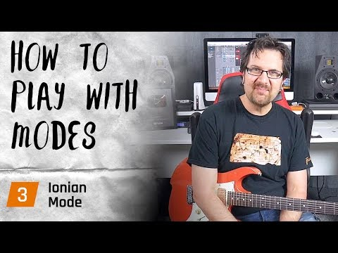 How To Use The Ionian Mode - Playing With Modes #3