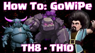 Clash Of Clans Townhall 8 - Townhall 10 GoWiPe Clan War Strategy | How To Win At GoWiPe