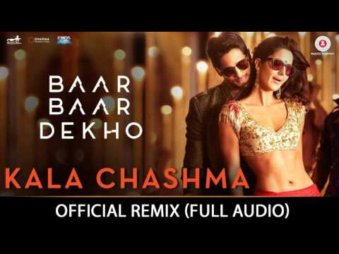 Kala Chashma Official REMIX Song | Badshah Indeep Bakshi | Latest Hindi Song | Sidharth Katrina