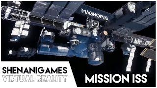 INTERNATIONAL SPACE STATION | Mission ISS | Oculus Rift VR