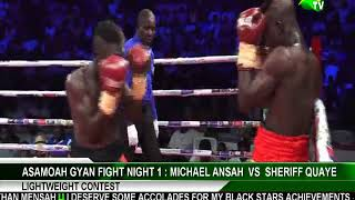 ASAMOAH GYAN FIGHT NIGHT 1: Michael Ansah vs Sherrif Quaye (Lightweight Championship)